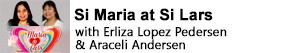 Si Maria at Si Lars with Erliza Lopez Pedersen & Araceli Andersen